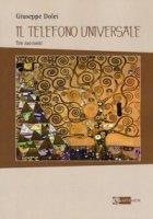 Il telefono universale - Dolei Giuseppe