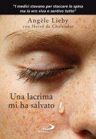 Una lacrima mi ha salvato - Angèle Lieby, Hervé de Chalendar