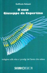 Copertina di 'Il caso Giuseppe da Copertino'