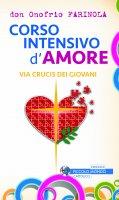 Corso intensivo d'amore - Don Onofrio Farinola