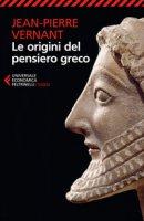 Le origini del pensiero greco - Vernant Jean-Pierre