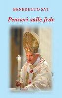 Pensieri sulla Fede - Benedetto XVI (Joseph Ratzinger)