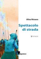 Spettacolo di strada - Nicoara Alina