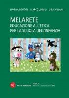 MelArete. Volume III - Luigina Mortari , Marco Ubbiali , Lara Vannini