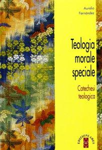 Copertina di 'Teologia morale speciale'