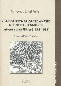 Copertina di '«La politica fa parte anche del nostro amore»'