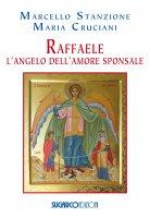 Raffaele - Marcello Stanzione, Maria Cruciani