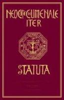 Statuta. Neocatechumenale Iter - Statut. Neokatekumeneski Put - AA. VV.