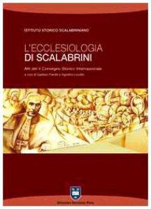 Copertina di 'L' ecclesiologia di Scalabrini. Atti del 2° Convegno storico internazionale (Piacenza, 9-12 novembre 2005)'