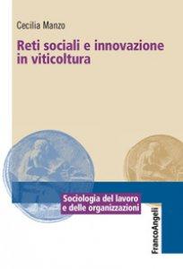 Copertina di 'Reti sociali e innovazione in viticoltura'
