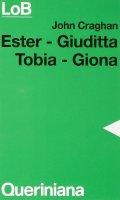 Ester, Giuditta, Tobia, Giona - Craghan John