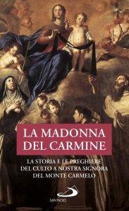 Copertina di 'La Madonna del Carmine'