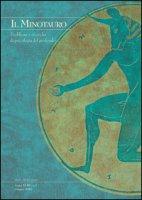 Il minotauro. Problemi e ricerche di psicologia del profondo (2016)