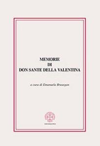 Copertina di 'Memorie di Don Sante della Valentina.'