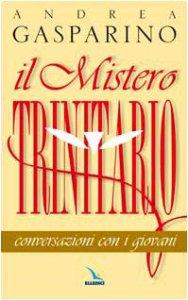 Copertina di 'Il mistero trinitario. Conversazioni con i giovani'