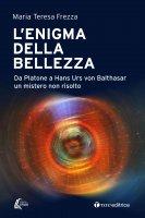 L' enigma della bellezza - Maria Teresa Frezza