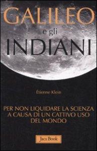 Copertina di 'Galileo e gli indiani'