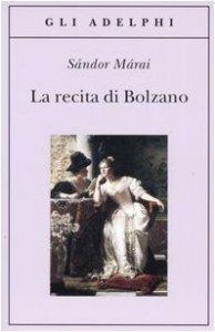 Copertina di 'La recita di Bolzano'