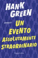 Un evento assolutamente straordinario - Green Hank