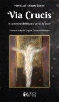 Via crucis - Mario Luzi, Alberto Schiavi
