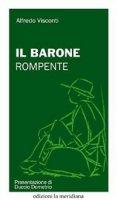 Il barone rompente - Alfredo Visconti