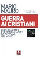 Guerra ai cristiani - Mario Mauro