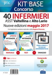 Copertina di 'Kit base concorso 40 infermieri ASST Valtellina e Alto Adige. Con legislazione sanitaria regionale e della Regione Piemonte. Con Contenuto digitale per download e accesso on line'