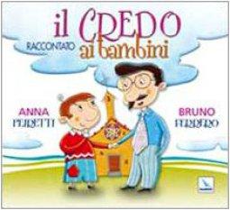 Copertina di 'Il credo raccontato ai bambini'