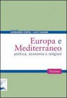 Europa e Mediterraneo. Politica economia e religioni