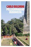 Pellegrinaggio buddhista - Carlo Buldrini