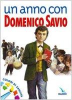 Un anno con Domenico Savio. Colori di santità. Un messaggio ai ragazzi - Falcione S., Roso P., Gallarato S.