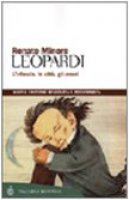 Leopardi. L'infanzia, le città, gli amori - Minore Renato