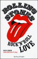 Rolling Stones. Rock'n roll love - Cohen Rich