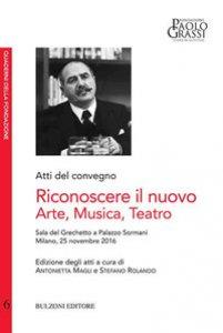 Copertina di 'Riconoscere il nuovo arte musica teatro'