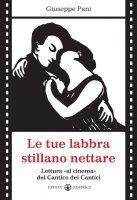 Le tue labbra stillano nettare - Pani Giuseppe
