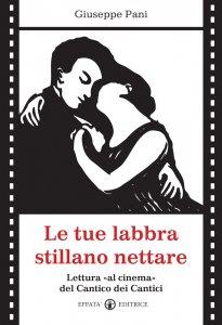 Copertina di 'Le tue labbra stillano nettare'