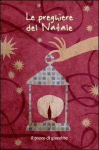 Copertina di 'Le preghiere del Natale'