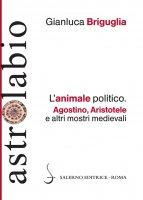 L'animale politico - Gianluca Briguglia