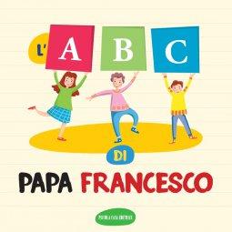Copertina di 'L'ABC di Papa Francesco'