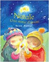 Natale. Una storia d'amore - Poole Susie