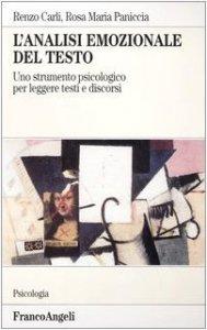 Copertina di 'L' analisi emozionale del testo. Uno strumento psicologico per leggere testi e discorsi'
