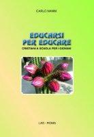 Educarsi per educare - Nanni Carlo
