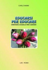 Copertina di 'Educarsi per educare'