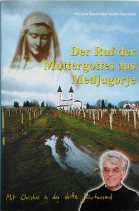 Copertina di 'Maria chiama da Medjugorje. 20 anni di apparizioni'