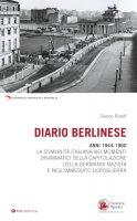 Diario berlinese. 1944-1960 - Silvano Ridolfi