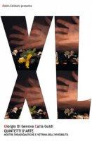 Quintetti d'arte. Mostre paradigmatiche e vetrina dell'invisibilità. Ediz. illustrata - Di Genova Giorgio, Guidi Carla