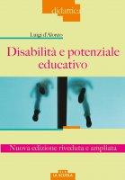 Disabilità e potenziale educativo - Luigi D'Alonzo