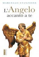 L' Angelo accanto a te - Marcello Stanzione