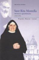 Suor Rita Montella, monaca agostiniana (1920-1992). Biografia, missione, carismi - Aurino Arcangelo