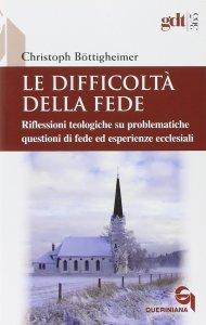 Copertina di 'Le difficoltà della fede'